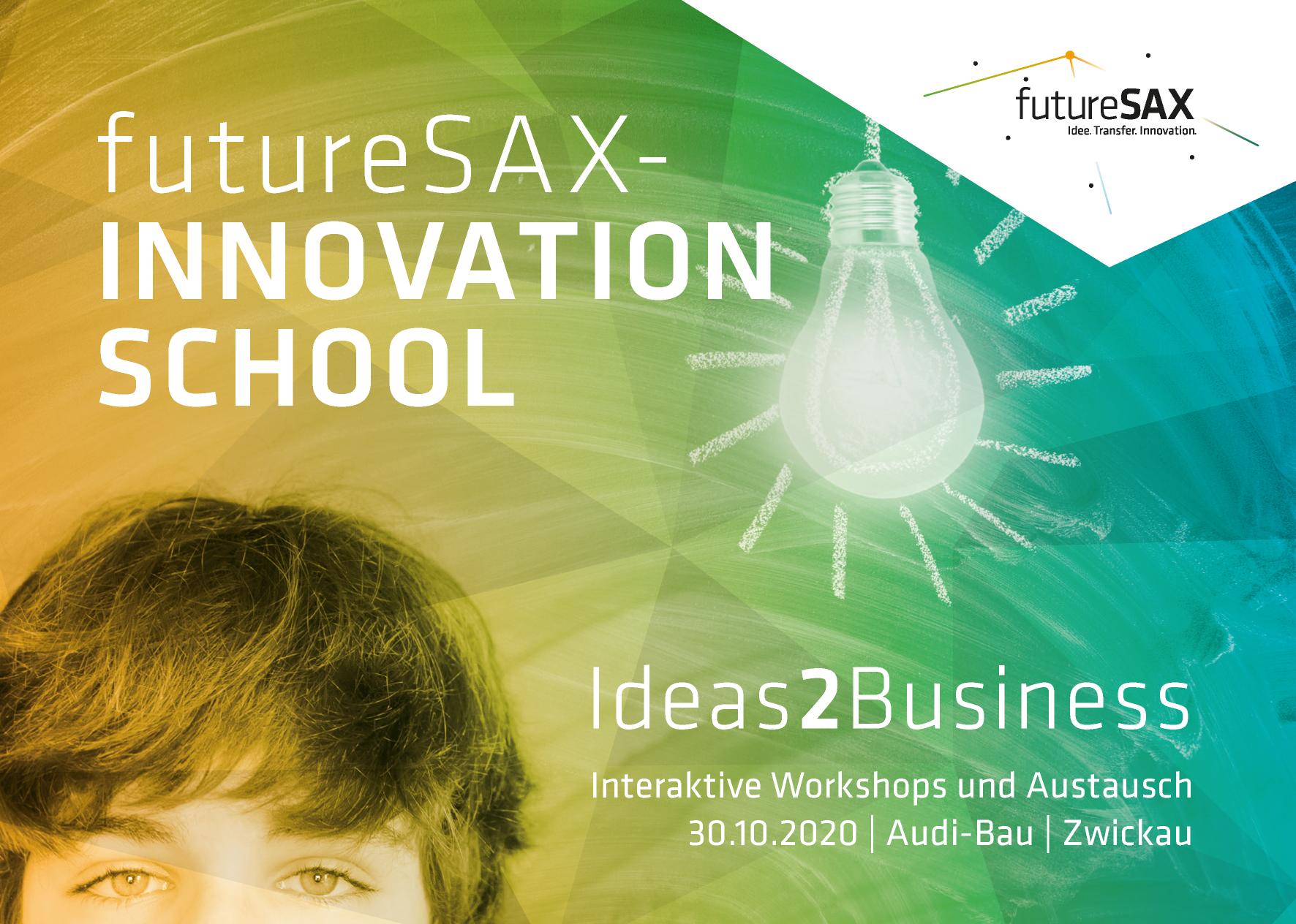 futureSAX-InnovationSchool - Ideas2Business